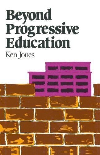 Beyond Progressive Education