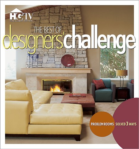 The Best of Designer's Challenge (Decorating & Design)