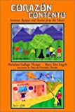 img - for Corazon Contento: Sonoran Recipes and Stories from the Heart book / textbook / text book