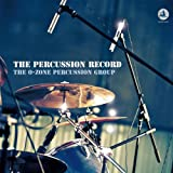 The O-Zone Percussion Group The Percussion Record (180g) [Vinyl LP] [VINYL]