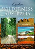 img - for Explore Wilderness Australia book / textbook / text book