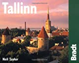 Tallinn, 2nd: The Bradt City Guide (Bradt Mini Guide) (184162179X) by Taylor, Neil