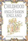 Childhood in Anglo-Saxon England