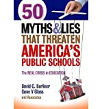 img - for 50 Myths and Lies That Threaten America's Public Schools: The Real Crisis in Education (Paperback) - Common book / textbook / text book