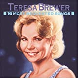 echange, troc Teresa Brewer - 16 Most Requested Songs