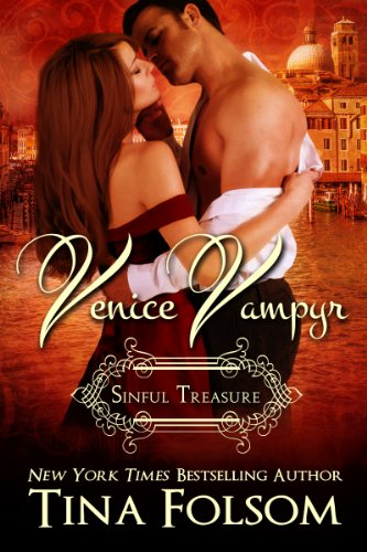 Tina Folsom - Sinful Treasure (Venice Vampyr Book 3) (English Edition)
