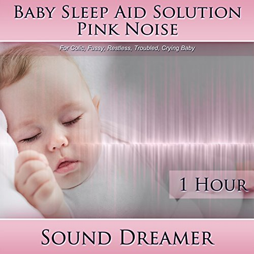 Pink Noise (Baby Sleep Aid Solution) [For Colic, Fussy, Restless, Troubled, Crying Baby] [1 Hour] front-1037855