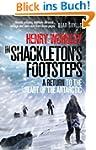 In Shackleton's Footsteps: A Return t...