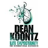 Life Expectancy ~ Dean Koontz