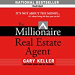 The Millionaire Real Estate Agent | Gary Keller,Dave Jenks,Jay Papasan