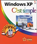Windows XP : C'est simple Edition Gold