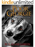 POOR GEORGIE  An Animal Shelter Novel