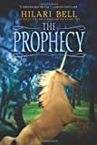 The Prophecy (0060599456) by Bell, Hilari