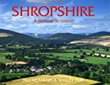 img - for Shropshire: A Portrait in Colour (County Portrait) book / textbook / text book