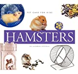 Hamsters (Pet Care for Kids)