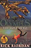 The Lost Hero. Rick Riordan (Heroes of Olympus)