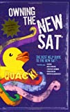 img - for Owning the New SAT by Jacob Nagy (2005-08-16) book / textbook / text book