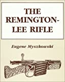 img - for The Remington-Lee rifle book / textbook / text book