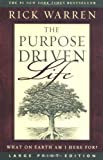 The Purpose Driven Life: What on Earth Am I Here For? (0310255252) by Warren, Rick
