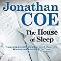 The House of Sleep (       UNABRIDGED) by Jonathan Coe Narrated by Simon Shepherd
