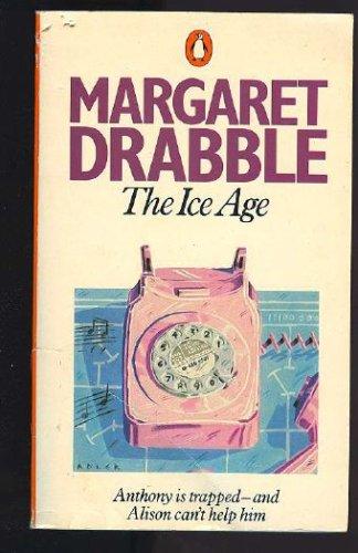 Ice Age, MARGARET DRABBLE