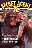 "The Secret Agent ""X"" Companion (1440450552) by Tom Johnson"