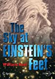 img - for The Sky at Einstein's Feet (Springer Praxis Books / Popular Astronomy) book / textbook / text book