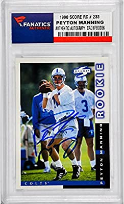 Peyton Manning Indianapolis Colts Autographed 1998 Score #233 Rookie Card - Fanatics Authentic Certified