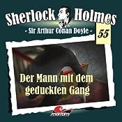 Der Mann mit dem geduckten Gang (Sherlock Holmes 55) | Arthur Conan Doyle