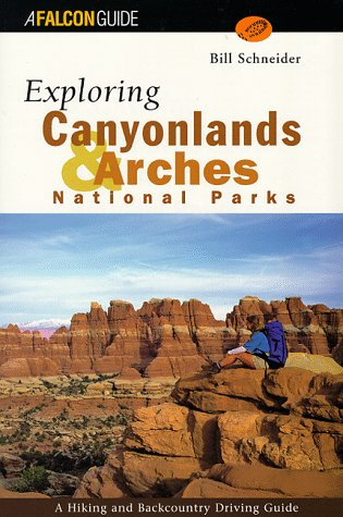 Exploring Canyonlands and Arches National Parks (Exploring Series)