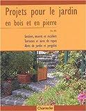 echange, troc Eva Ott - Projets pour le jardin en bois et pierre