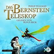 H&ouml;rbuch Das Bernstein-Teleskop (His Dark Materials 3)