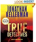 True Detectives: A Novel (Jonathan Kellerman)