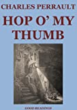 Hop o' My Thumb (Illustrated Edition)