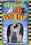 Growing Up Wild Box Set