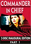 Commander in Chief: Part One (The Ina...