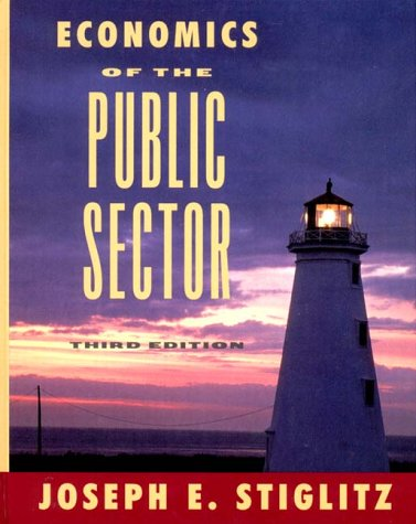 Economics of the Public Sector (Third Edition)