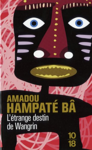 L'Etrange destin de Wangrin (French Edition)