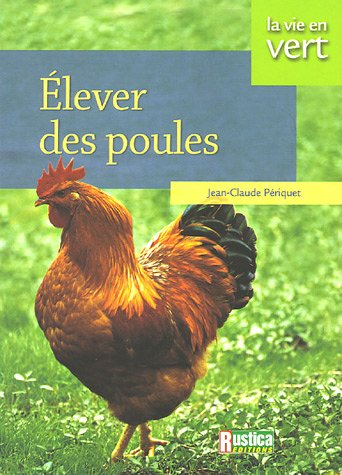 livre elever des poules. Black Bedroom Furniture Sets. Home Design Ideas