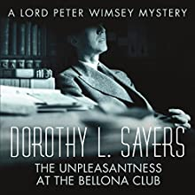 The Unpleasantness at the Bellona Club: Lord Peter Wimsey, Book 5 (       UNABRIDGED) by Dorothy L Sayers Narrated by Jane McDowell