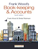 Frank Wood Frank Wood's Bookkeeping and Accounts (4th ed)