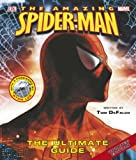 The Amazing Spider-man: The Ultimate Guide
