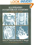 Illustrated Invertebrate Anatomy: A L...