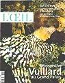 Revue d'art l'oeil n° 550/ retospective vuillard au grand palais par L'Oeil