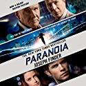 Paranoia: A Novel (       UNABRIDGED) by Joseph Finder Narrated by Scott Brick