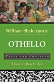 Othello: Texts and Contexts (The Bedford Shakespeare Series)