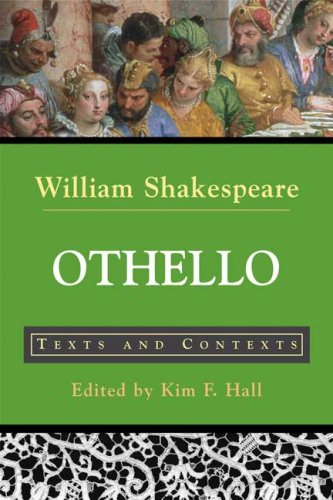 Othello: Texts and Contexts (Bedford Shakespeare)