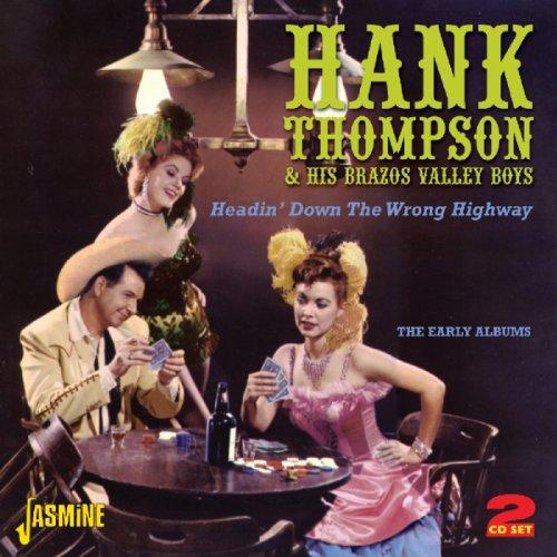Hank Thompson - Headin