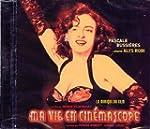 Ma Vie en Cinemascope: La Musique du...