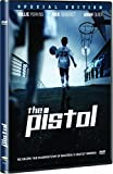 The Pistol: Special Edition
